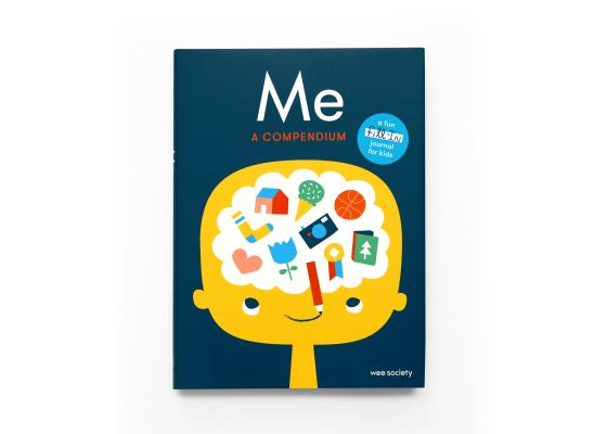 Me: A Compendium: A Fill-in Journal for Kids (Wee Society) Cover Image