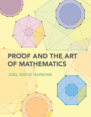 Proof and the Art of Mathematics Cover Image
