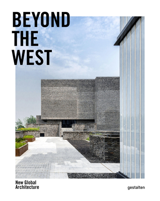 Beyond the West: New Global Architecture Cover Image