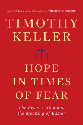 Hope in Times of Fear: The Resurrection and the Meaning of Easter Cover Image