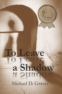To Leave a Shadow Cover Image