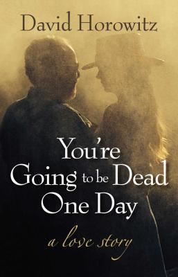 Cover for You're Going to Be Dead One Day