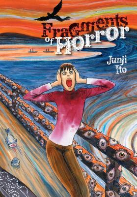 Fragments of Horror (Junji Ito) Cover Image