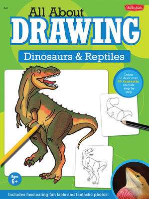 All about Drawing Dinosaurs & Reptiles Cover