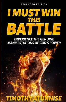 I Must Win This Battle: Expanded Edition Cover Image