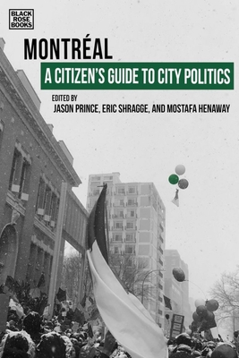 A Citizen's Guide to City Politics: Montreal Cover Image