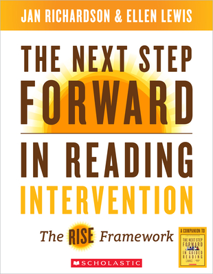 The Next Step Forward in Reading Intervention: The RISE Framework Cover Image