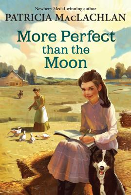 More Perfect than the Moon (Sarah, Plain and Tall #4) Cover Image