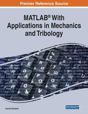 MATLAB(R) With Applications in Mechanics and Tribology Cover Image