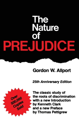 The Nature Of Prejudice: 25th Anniversary Edition Cover Image