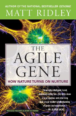 The Agile Gene: How Nature Turns on Nurture Cover Image