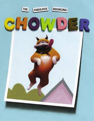 The Fabulous Bouncing Chowder Cover