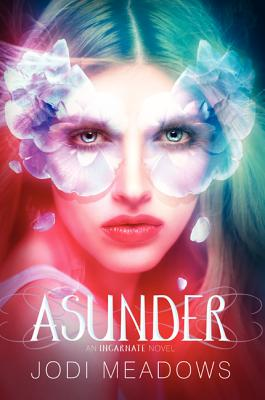 Asunder (Incarnate Trilogy #2) Cover Image
