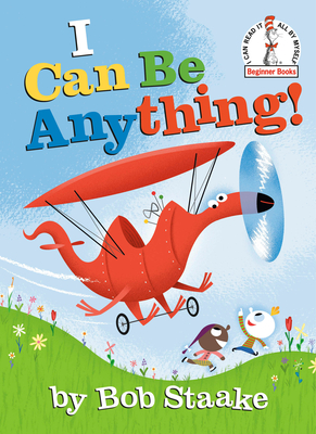 I Can Be Anything! (Beginner Books(R)) Cover Image