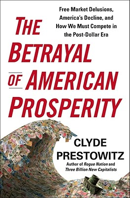 The Betrayal of American Prosperity Cover