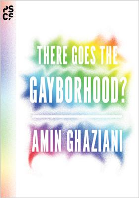 There Goes the Gayborhood? Cover