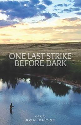 Cover for One Last Strike Before Dark
