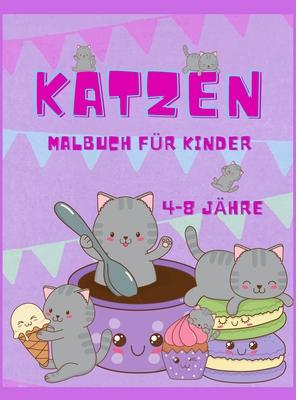 Katze Färbung Buch für Kinder: Lustige und einfache Bilder für Vorschulkinder und Kleinkinder, Das große Katzenmalbuch für Mädchen, Jungen und alle K Cover Image