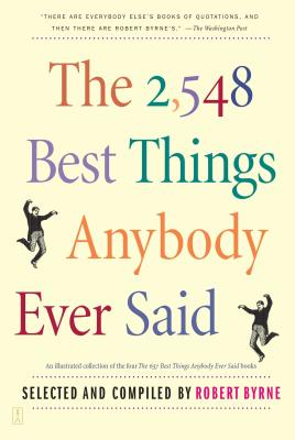 The 2,548 Best Things Anybody Ever Said Cover Image
