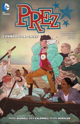 Prez, Volume 1 Cover Image