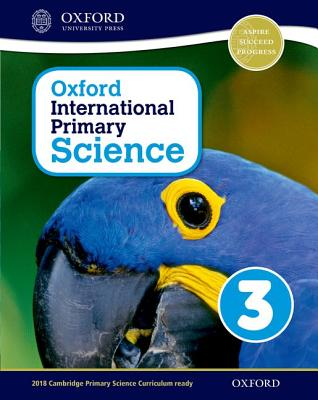 Oxford International Primary Science Stage 3: Age 7-8 Student Workbook 3 Cover Image