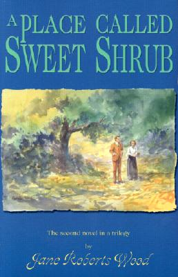 Cover for A  Place Called Sweet Shrub