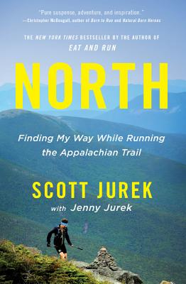 North: Finding My Way While Running the Appalachian Trail Cover Image