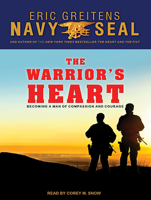 The Warrior�s Heart: Becoming a Man of Compassion and Courage Cover Image