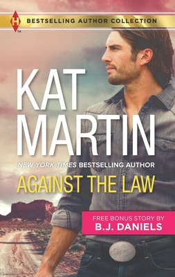 Against the Law & Twelve-Gauge Guardian: A 2-In-1 Collection (Harlequin Bestselling Author Collection) Cover Image