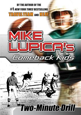 Two-Minute Drill (Comeback Kids Novels) Cover Image
