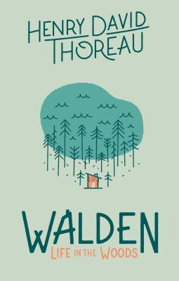 Walden: Life in the Woods Cover