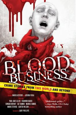 Blood Business: Crime Stories from This World and Beyond Cover Image