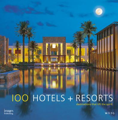 Cover for 100 Hotels + Resorts