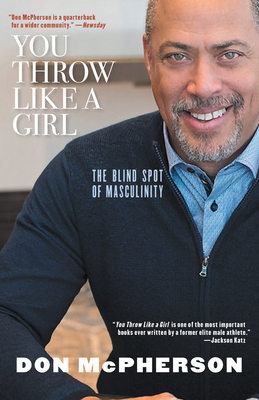 You Throw Like a Girl: The Blind Spot of Masculinity Cover Image