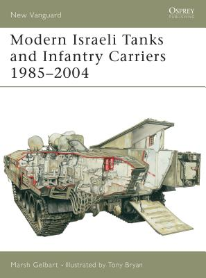 Modern Israeli Tanks and Infantry Carriers 1985-2004 Cover Image