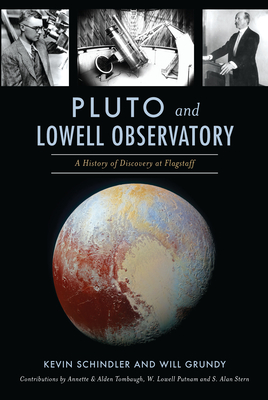 Pluto and Lowell Observatory: A History of Discovery at Flagstaff Cover Image