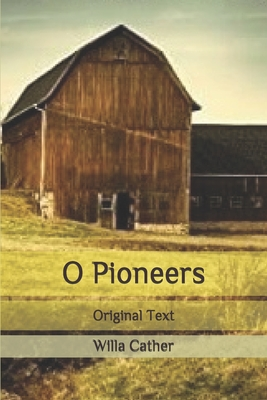 O Pioneers: Original Text Cover Image