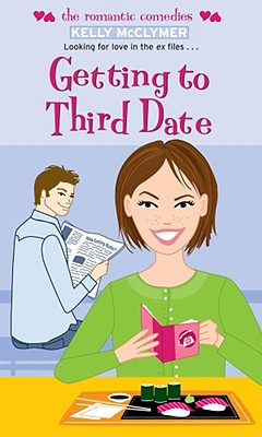 Getting to Third Date (The Romantic Comedies) Cover Image