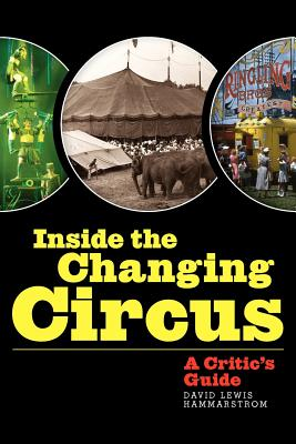 Inside the Changing Circus: A Critic's Guide Cover Image