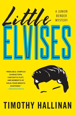 Little Elvises (Junior Bender Mysteries) Cover Image