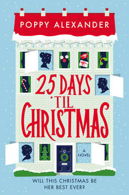 25 Days 'Til Christmas: A Novel Cover Image