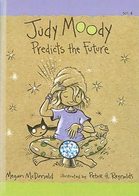 Judy Moody Predicts the Future (Book #4)