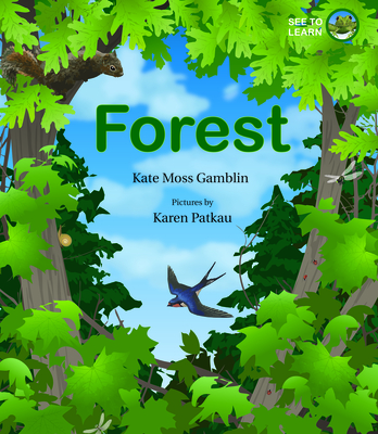 Forest: A See to Learn Book Cover Image