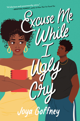 Excuse Me While I Ugly Cry Cover Image