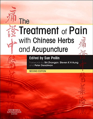 The Treatment of Pain with Chinese Herbs and Acupuncture Cover Image