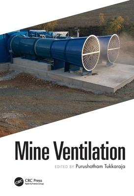 Mine Ventilation: Proceedings of the 18th North American Mine Ventilation Symposium, 12-17 June, 2021, Rapid City, South Dakota, USA Cover Image