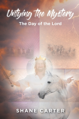 Untying the Mystery: The Day of the Lord Cover Image