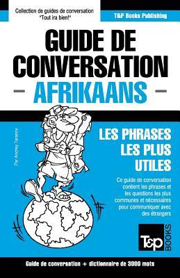 Guide de conversation Français-Afrikaans et vocabulaire thématique de 3000 mots (French Collection #7) Cover Image