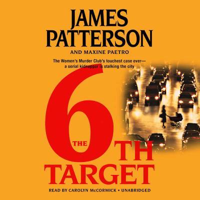 The 6th Target Lib/E (Women's Murder Club #6) Cover Image