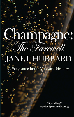 Champagne: The Farewell (Vengeance in the Vineyard Mysteries) Cover Image